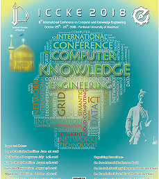 Acceptance of Ms. Sorour Jahanbin's paper in ICCKE 2018 Conference